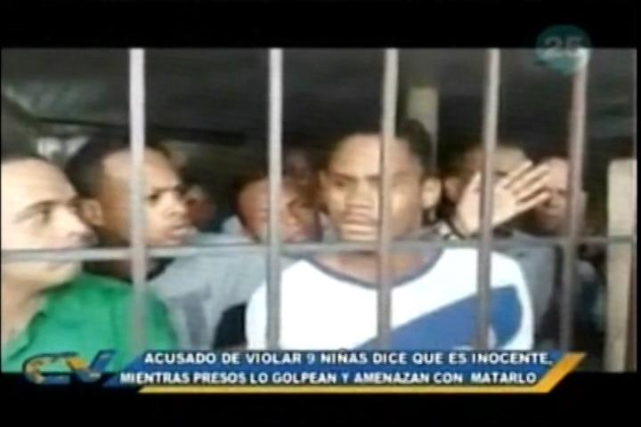 """Un Hombre Es Acusado De Violar 9 Niñas Y Dice Ser Inocente, Mientras Los Presos """"le Dan Lo Suyo"""""""