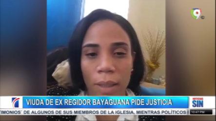 A Casi Cuatro Años Y Medio La Viuda Del Ex Regidor De Bayaguana Pide Justicia A Través De Un Video