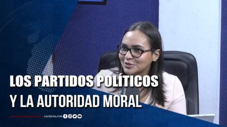 Los Partidos Políticos Y La Autoridad Moral