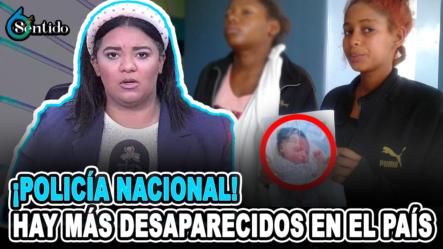 """Sheila Brito: """"Policía Nacional, Hay Más Desaparecidos En El País""""   6to Sentido"""