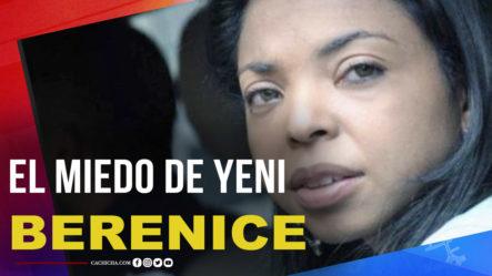 La Respuesta De Yeni Berenice Cuando Le Preguntan ¿a Qué Le Tiene Miedo?
